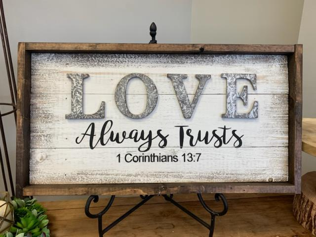 Where to find LOVE ALWAYS TRUSTS  WOOD SIGN in Tyler